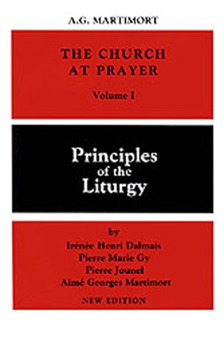 The Church at Prayer: Volume I