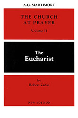 The Church at Prayer: Volume II