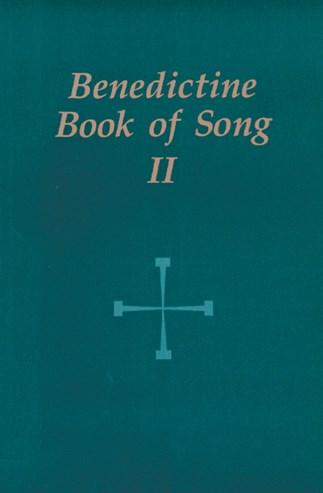 Benedictine Book of Song II: Regular Edition