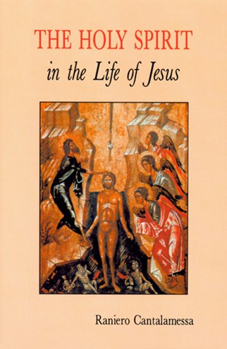 The Holy Spirit in the Life of Jesus