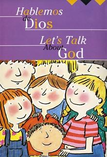 Let's Talk About God/Hablemos de Dios
