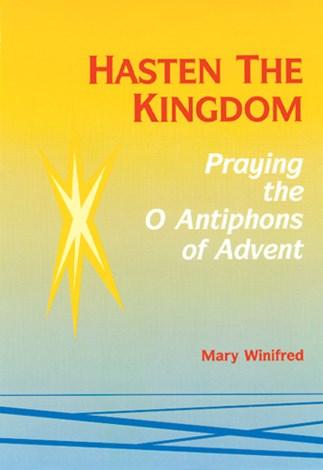 Hasten the Kingdom