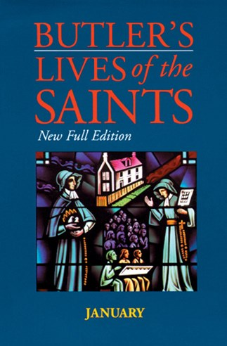 Butler's Lives of the Saints: January