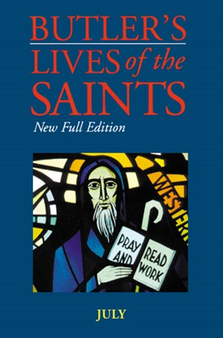 Butler's Lives of the Saints: July