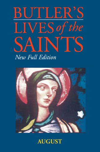 Butler's Lives of the Saints: August
