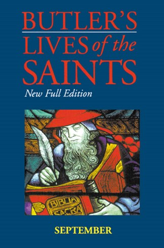Butler's Lives of the Saints: September