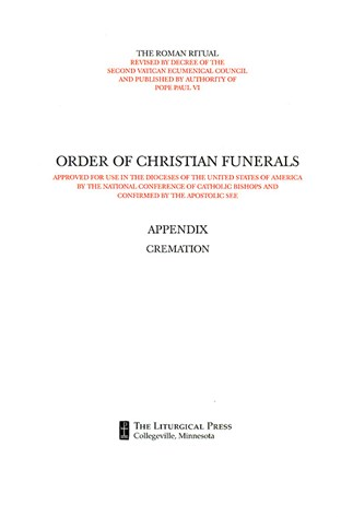 Order of Christian Funerals Appendix Cremation