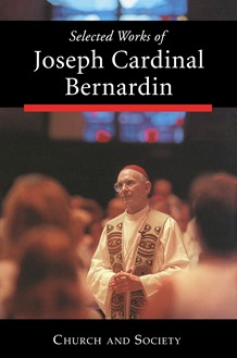 Selected Works of Joseph Cardinal Bernardin: Volume 2
