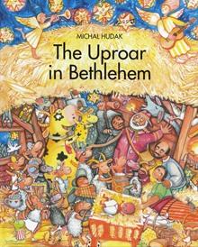 The Uproar in Bethlehem