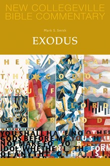 New Collegeville Bible Commentary: Exodus
