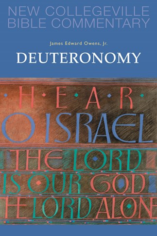 New Collegeville Bible Commentary: Deuteronomy