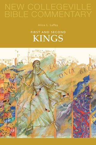 New Collegeville Bible Commentary: First and Second Kings