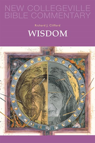 New Collegeville Bible Commentary: Wisdom