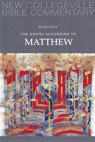 New Collegeville Bible Commentary: The Gospel According to Matthew