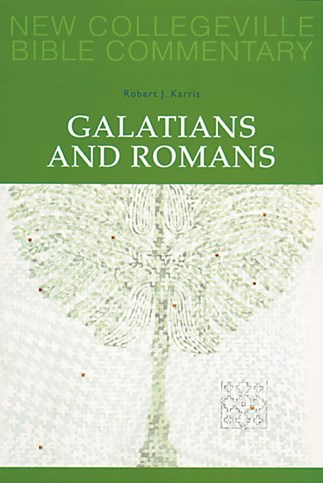 New Collegeville Bible Commentary: Galatians and Romans