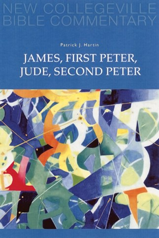 New Collegeville Bible Commentary: James, First Peter, Jude, Second Peter
