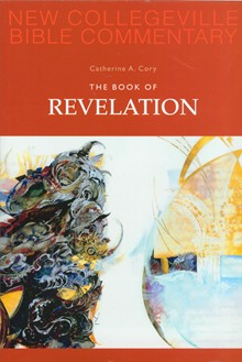 New Collegeville Bible Commentary: The Book of Revelation