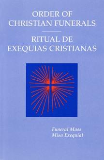 Order of Christian Funerals: Funeral MassRitual De Exequias Cristianas: Misa Exequial