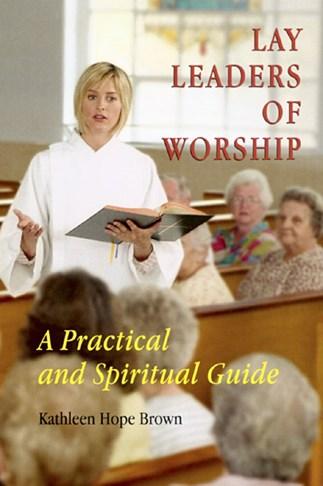 Lay Leaders of Worship