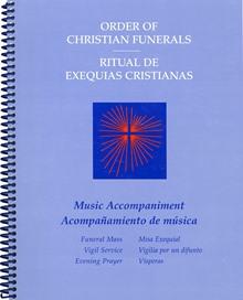 Order Of Christian Funerals Music Accompaniment