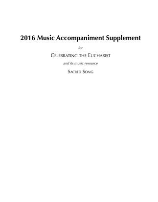 Celebrating the Eucharist/Sacred Song Accompaniment Supplement