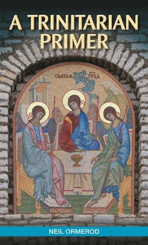 A Trinitarian Primer