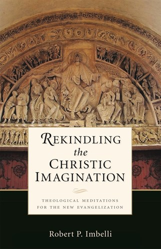 Rekindling the Christic Imagination