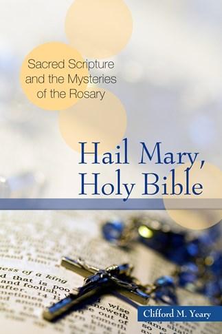 Hail Mary, Holy Bible