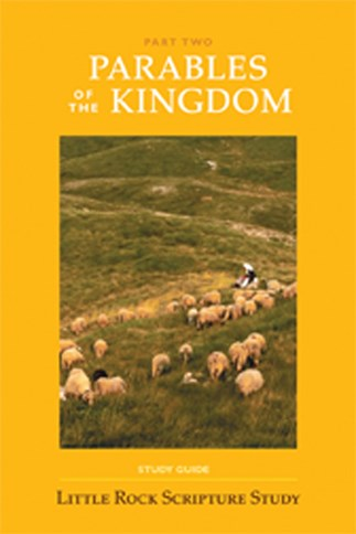 Parables Of The Kingdom: Part Two Study Guide
