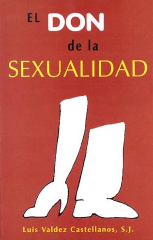 El Don De La Sexualidad