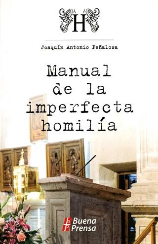 Manual De La Imperfecta Homilía