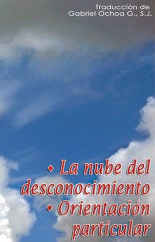 La Nube Del Desconocimiento / Orientación Particular