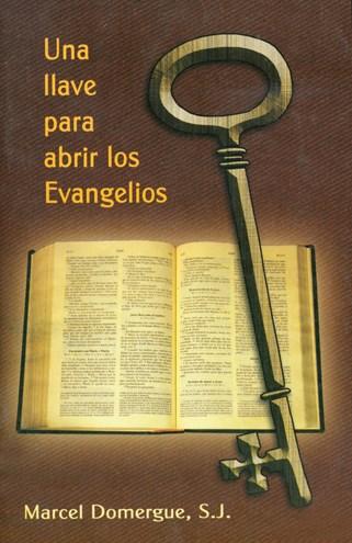 Una Llave Para Abrir Los Evangelios