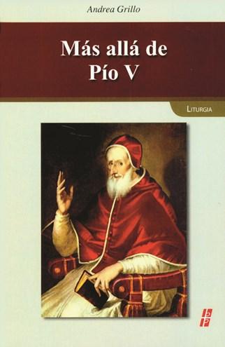 Más Allá de Pío V