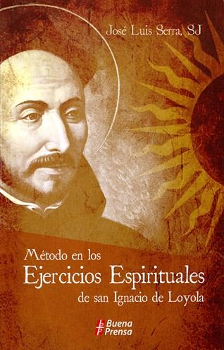 Método En Los Ejercicios Espirituales De San Ignacio De Loyola
