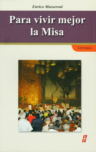 Para vivir mejor la Misa