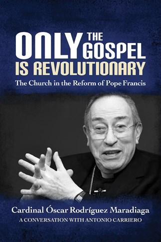 Only the Gospel is Revolutionary