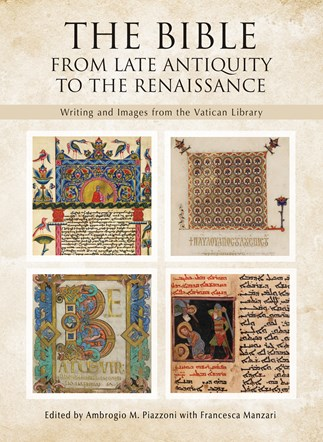 The Bible: From Late Antiquity to the Renaissance