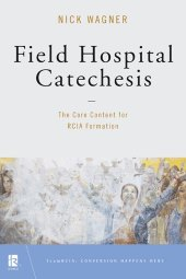 Field Hospital Catechesis