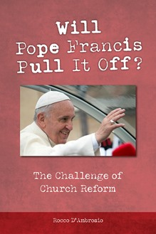 Will Pope Francis Pull It Off?