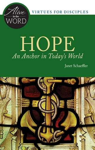 Hope, an Anchor in Today's World