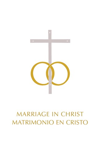 Marriage in Christ/Matrimonio en Cristo