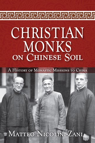 Christian Monks on Chinese Soil