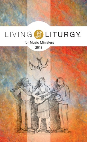 Living Liturgy for Music Ministers