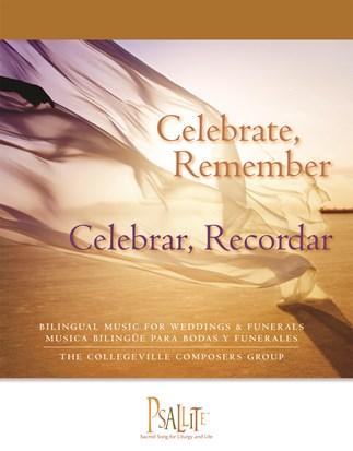 Celebrate, Remember / Celebrar, Recordar