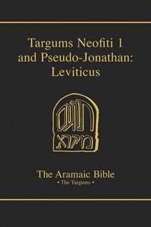 The Aramaic Bible Volume 3: Targum Neofiti 1: Leviticus and Targum Pseudo-Jonathan: Leviticus