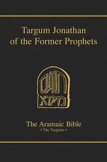 The Aramaic Bible Volume 10: Targum Jonathan of the Former Prophets