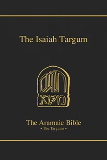 The Aramaic Bible Volume 11: The Targum Isaiah