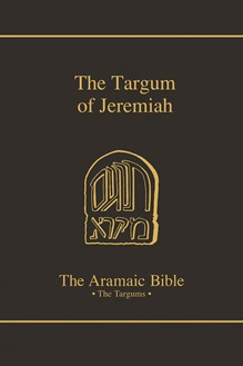 The Aramaic Bible Volume 12: The Targum of Jeremiah