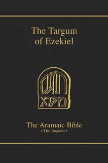 The Aramaic Bible Volume 13: The Targum of Ezekiel
